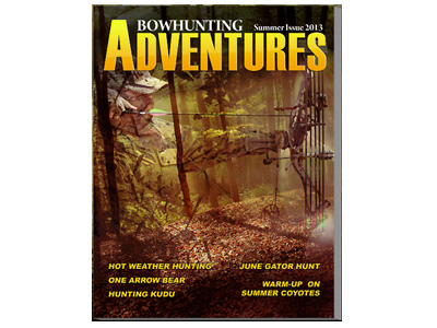 Special Sneak Preview: The June Bowhunting Adventures Mag