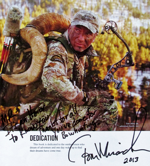 "I'M HONORED TO KNOW many of the bowhunters who've collected all species of North American big game. Some are good friends, as are several others now closing in on this milestone. Here are a couple of personalized mementos from Chuck Adams and Tom Miranda. To date, more than 20 archers have collected all of the species required for ""Super Slam"" recognition."
