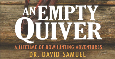 An Empty Quiver: Preface by Dr. Dave Samuel