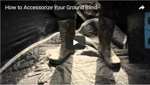 How to Accessorize Your Ground Blind