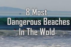 8 Most Dangerous Beaches in the World