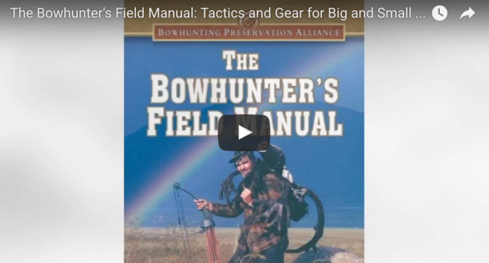 The Bowhunter's Field Manual: By Judd Cooney