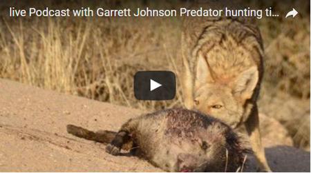 John Stallone: Podcast with Garrett Johnson Predator Hunting Tips
