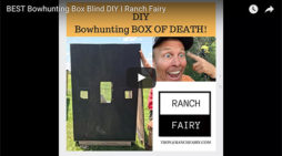 VIDEO: BUILD A RANCH FAIRY BLIND