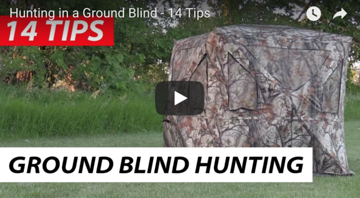 14 Tips For Ground Blinds