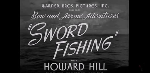 Howard Hill: Swordfish Bowhunt