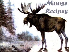 Recipes For Moose Meat