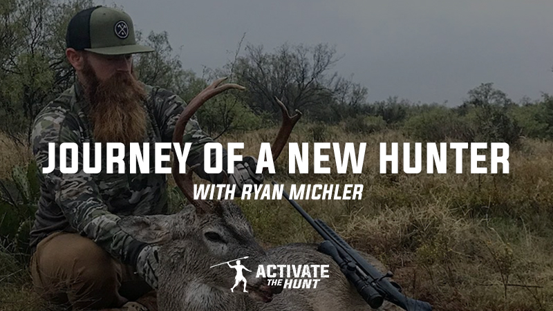 Journey of a New Hunter | Activate The Hunt Podcast